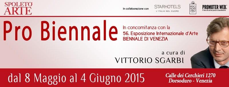 """.8 maggio al 4 giugno – """"Pro Biennale"""" – Venezia 2015"""