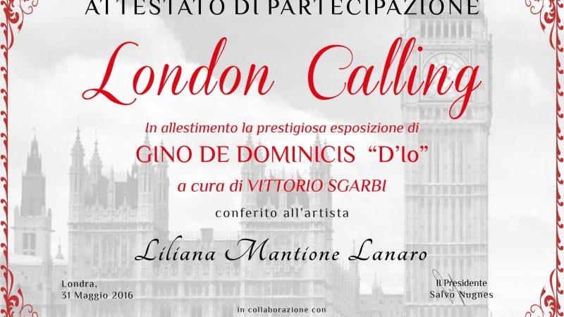 """.31 maggio 2016-""""London CALLING"""" Mostra a Londra nella Galleria """"The CRYPT"""""""